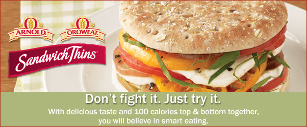 Don't fight it. Just try it. With delicious taste and 100 calories top and bottom together, you will believe in smart eating.