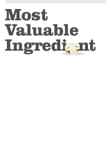 Most valuable ingredient